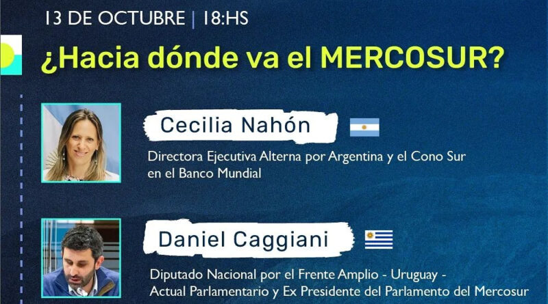 Pensar la Unidad Sudamericana hoy | ¿Hacia dónde va el Mercosur?